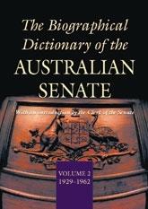 The Biographical Dictionary of the Australian Senate Volume 2