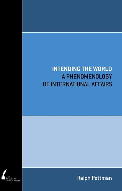 Intending the World